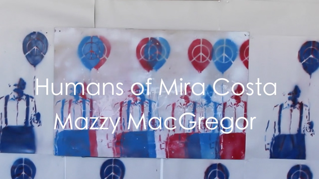 Humans of Mira Costa – Mazzy MacGregor